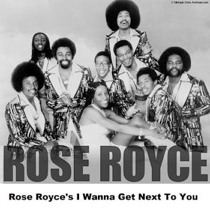 Rose Royce – I Wanna Get Next To You
