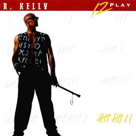 R. Kelly – 12 Play