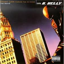 R. Kelly – Down Low