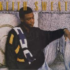 Keith Sweat – Make It Last Forever