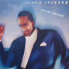 Freddie Jackson – Rock Me Tonight
