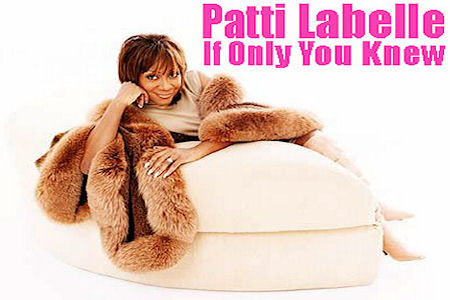Patti Labelle – If Only You Knew