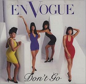 En Vogue – Don't Go