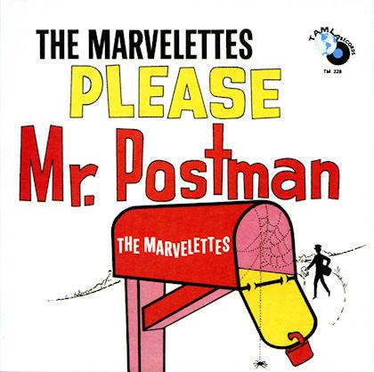 The Marvelettes – Please Mr. Postman
