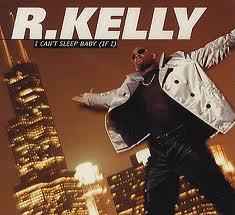 R. Kelly – I Can't Sleep Baby