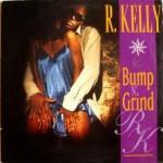 R. Kelly - Bump N' Grind
