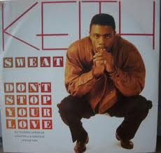Keith Sweat  – Don't Stop Your Love